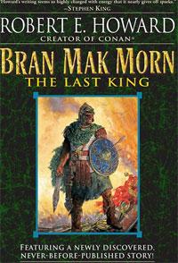 Bran Mak Morn: The Last King robert ervin howard kuningas kull ja bran mak morn