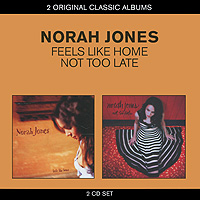Нора Джонс Norah Jones. Feels Like Home / Not Too Late (2 CD) терка not too late 7715
