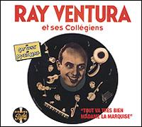 Ray Ventura. Tout Va Tres Bien Madame La Marquise