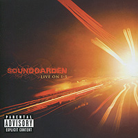 Soundgarden Soundgarden. Live On 1-5 soundgarden soundgarden king animal deluxe edition