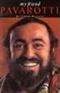Bonvicini C My Friend Pavarotti Bam лучано паваротти pavarotti 101 pavarotti 6 cd