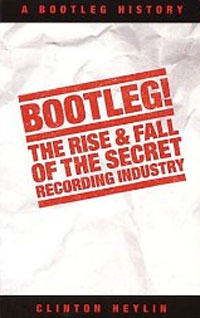 Bootleg The Rise & Fall (Heylin)