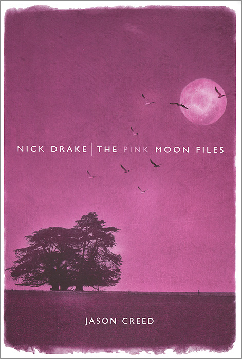все цены на  Nick Drake: The Pink Moon Files  в интернете