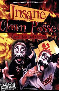 Op Story Of Insane Clown Posse