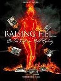 Raising Hell On Highway raising steam