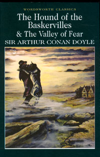 The Hound of the Baskervilles & The Valley of Fear the hound of the baskervilles