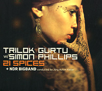 Trilok Gurtu With Simon Phillips. 21 Spices