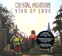 Crystal Fighters Crystal Fighters. Star Of Love