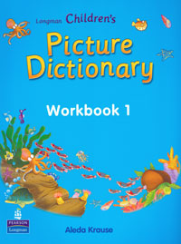 Longman Children's Picture Dictionary: Workbook 1 longman collocations dictionary and thesaurus