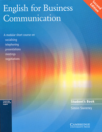 English for Business Communication: Student's Book b jean naterop rod revell telephoning in english cd rom a communication skills self study course a communication skills self study course pc version
