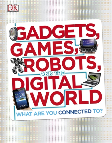 Gadgets, Games, Robots and the Digital World  robots in space – technology evolution and interplanetary travel