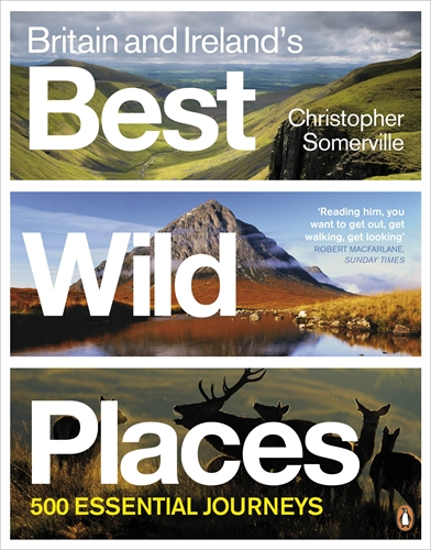 Britain and Ireland's Best Wild Places britain and her people
