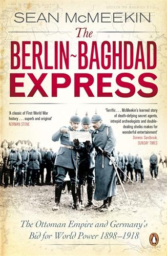 The Berlin-Baghdad Express bid for world power
