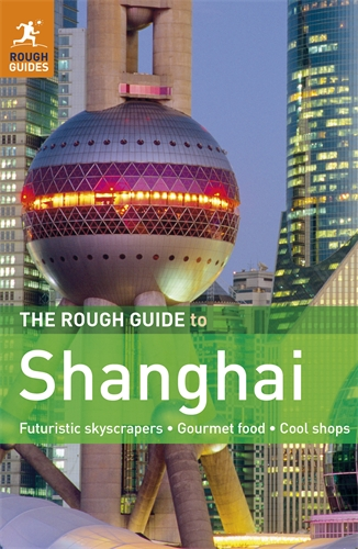 The Rough Guide to Shanghai the rough guide to miami and south florida