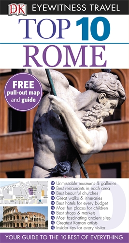 DK Eyewitness Top 10 Travel Guide: Rome the history of rome