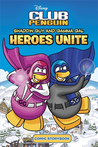 Club Penguin: Shadow Guy and Gamma Girl Heroes Unite Comic Storybook girl s club 8521 с аксессуарами