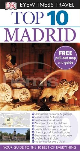 DK Eyewitness Top 10 Travel Guide: Madrid madrid 1 10 000