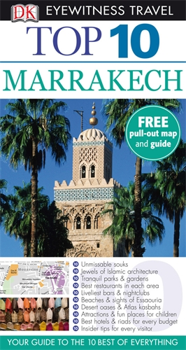 DK Eyewitness Top 10 Travel Guide: Marrakech be city ex marrakech 4 эйлат