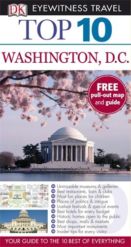 DK Eyewitness Top 10 Travel Guide: Washington DC burgess melvin junk