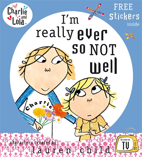 Charlie and Lola: I'm Really Ever So Not Well charlie and lola snow is my favourite and my best