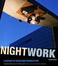 Nightwork: A History of Hacks and Pranks at MIT hack