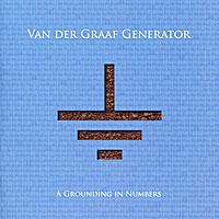 Van Der Graaf Generator Van Der Graaf Generator. A Grounding In Numbers van der graaf generator van der graaf generator after the flood at the bbc 1968 1977 2 cd