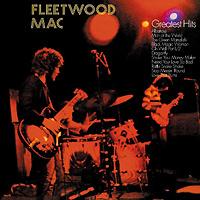 Fleetwood Mac Fleetwood Mac. Greatest Hits (LP) fleetwood mac fleetwood mac kiln house