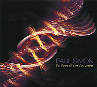 Пол Саймон Paul Simon. So Beautiful Or So What саймон престон hannes laubin bernhard laubin wolfgang laubin norbert schmitt simon preston awake the trumpet s lofty sound