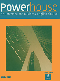 Powerhouse: An Intermediate Business English Course: Study Book