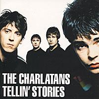 The Charlatans The Charlatans. Tellin' Stories spiritual beggars spiritual beggars ad astra lp