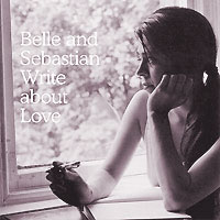 Belle And Sebastian. Write About Love