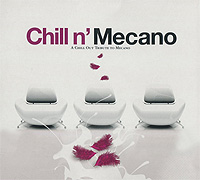 Chill N' Mecano. A Chill Out Tribute To Mecano chill the