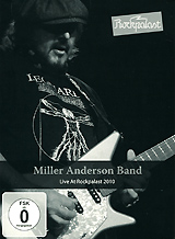 Miller Anderson Band: Live At Rockpalast 2010 jon anderson jon anderson in the city of angels