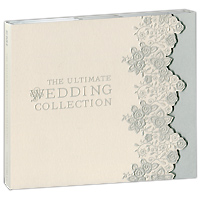 The Ultimate Wedding Collection (2 CD)