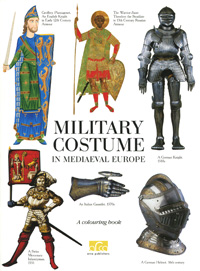 Клим Жуков Military Costume in Mediaeval Europe: A Colouring Book santa first colouring book with stickers