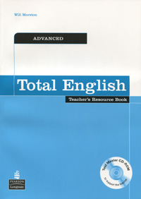 Total English: Advanced: Teacher's Resource Book (+ CD-ROM) structure of group writing activities in english textbooks