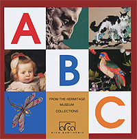 ABC. From the Hermitage Museum Collections the hermitage great collections of a great museum