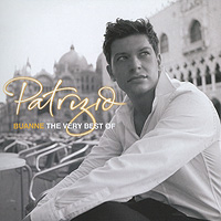 Patrizio Buanne. The Very Best Of