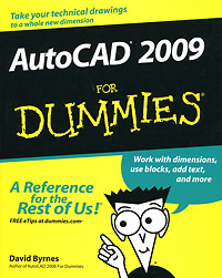 AutoCAD 2009 For Dummies david byrnes autocad 2011 for dummies