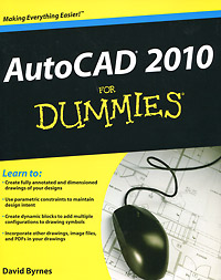 AutoCAD 2010 For Dummies david byrnes autocad 2011 for dummies