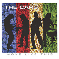 The Cars The Cars. Move Like This hear