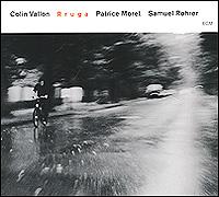 Колин Валлон,Патрис Морет,Самуэль Роурер Colin Vallon Trio. Rruga