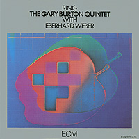 Gary Burton Quintet,Эберхард Вебер The Gary Burton Quintet. Ring