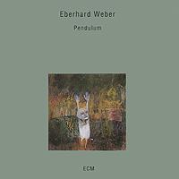 Eberhard Weber. Pendulum
