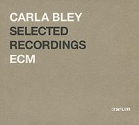 Carla Bley. Selected Recordings