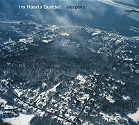 Iro Haarla Quintet Iro Haarla Quintet. Vespers iro