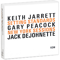 Кейт Джарретт,Гэри Пикок,Джек Де Джонетт Keith Jarrett, Gary Peacock, Jack DeJohnette. Setting Standards. New York Sessions (3 CD)