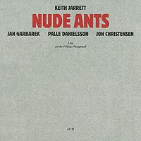 Кейт Джарретт,Ян Гарбарек,Палл Даниельсон,Джон Кристенсен Keith Jarrett. Nude Ants (2 CD)