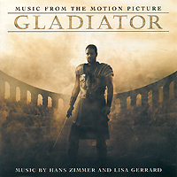 Gladiator. Music From Motion Picture