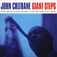 Джон Колтрейн,Томми Фланаган,Пол Чемберс,Арт Тейлор John Coltrane. Giant Steps (LP) джон колтрейн маккой тайнер стив дэвис элвин джонс john coltrane my favorite things lp